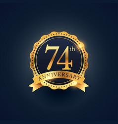 74th anniversary celebration badge label vector