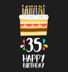 Happy birthday card 35 thirty five year cake vector