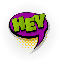 Hey hi hello comic book text pop art vector