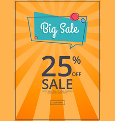 big sale poster with 25 percent discount off vector image