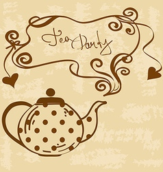 Tea party invitation with teapot vector image