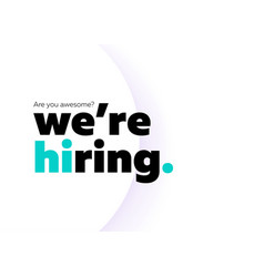 We are hiring background trendy bold black vector