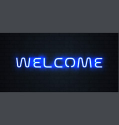 welcome neon light sign glowing blue neon welcome vector image