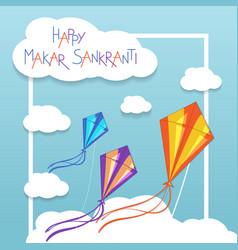 Happy Makar Sankranti card with kites vector image