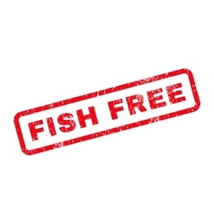 Fish free text rubber stamp vector