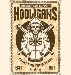 football hooligan poster with skull in hoodie vector image