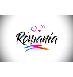 romania welcome to word text with love hearts and vector image