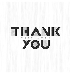 Vintage thank you very much lettering on thin gray vector