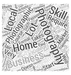 Starting a Home Business In Photography Word Cloud vector image vector image