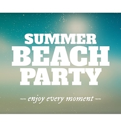 Summer beach party poster with enjoy every moment vector image vector image
