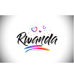 Rwanda welcome to word text with love hearts and vector