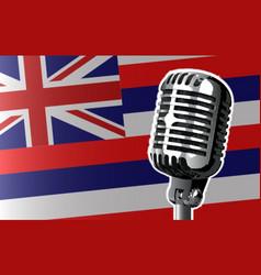 Hawaii flag and microphone vector
