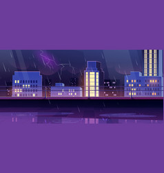 Terrace on rooftop at night storm rainy city view vector