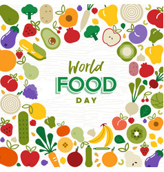World food day card with vegetables and fruit vector