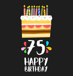 Happy birthday card 75 seventy five year cake vector