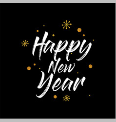 happy new year hand lettering calligraphy isolated vector image
