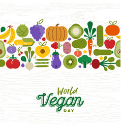Vegan day card pattern of fruit and vegetables vector