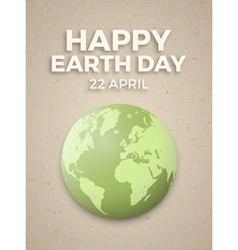 Earth day April 22 vector image vector image