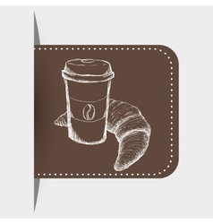 Drawing breakfast plastic cup coffee croissant vector