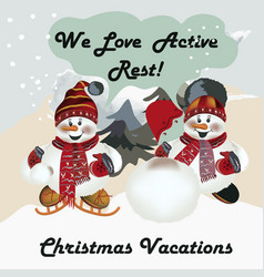 greeting card with cute snowmens active rest vector image