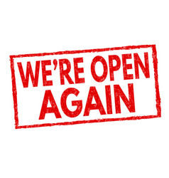 were open again sign or stamp vector image