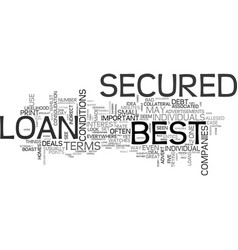 what to look for to find the best secured loan vector image