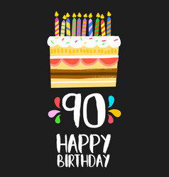 Happy birthday cake card for 90 ninety year party vector
