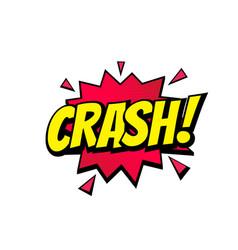 crash comic text bubble isolated color icon vector image