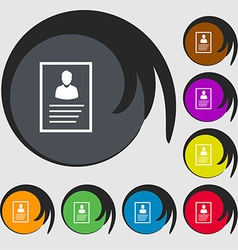 Form icon sign Symbols on eight colored buttons vector