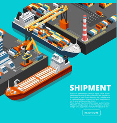 isometric 3d seaport terminal with cargo ships vector image