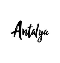 antalya handwritten calligraphy name of the city vector image