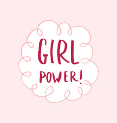 Girl power lettering quote hand drawn vector