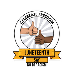 Juneteenth day celebrate freedom thumbs up poster vector