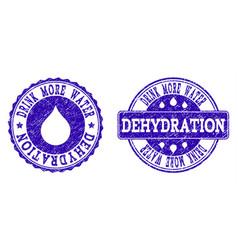 Drink more water dehydration grunge stamp seals vector
