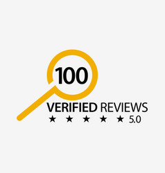 100 verified reviews with magnifying glass vector