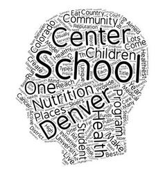Denver Schools Are A Model Of Good Health text vector image vector image