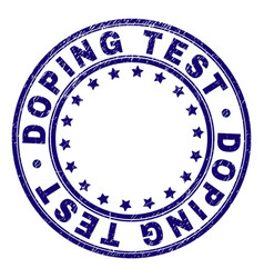 Grunge textured doping test round stamp seal vector