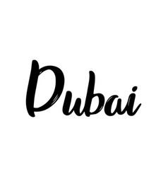 dubai handwritten calligraphy name of the city vector image
