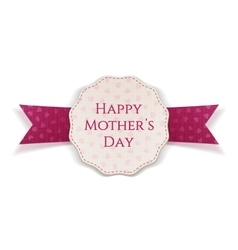 Happy Mothers Day festive Label vector image
