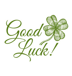 Clover and text good luck vector
