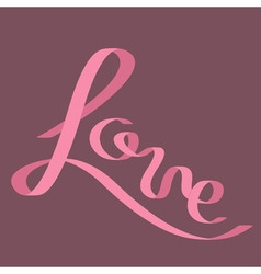 Pink satin ribbon in shape of word Love Flat vector image