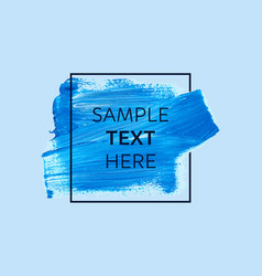 blue paint with border frame and text vector image