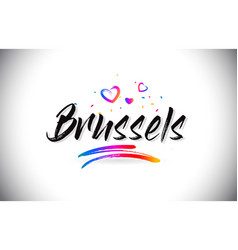 Brussels welcome to word text with love hearts vector