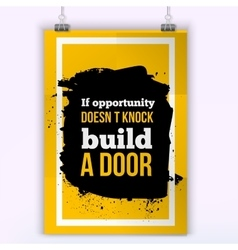 If opportunity does not knock build a door vector