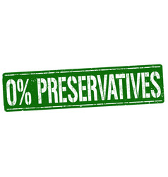 0 preservatives sign or stamp vector