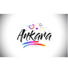 Ankara welcome to word text with love hearts and vector