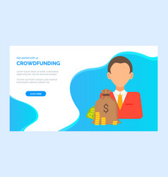 Crowdfunding project man and charity donations vector