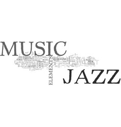 Jazz music text background word cloud concept vector