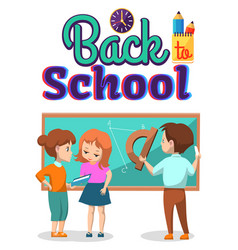 people stand near blackboard back to school vector image
