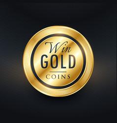 win gold coins label symbol design vector image
